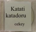 ozkey / Katati katadoru
