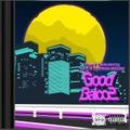 DJ 生 & Watman Beginz / Good Balco 2