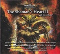 2014年新CD! ザ シャーマンズハート II(The Shaman's Heart II)