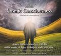 2015年新CD! コスミック・コンシャスネス・宇宙意識(Cosmic Consciousness)