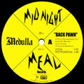 MEDULLA/BACK PAWN_BAAAD TRAINZ