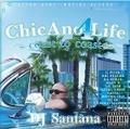 DJ Santana / ChicAno 4 Life