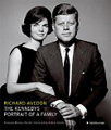 The Kennedys Portrait of a Family