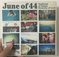 June Of 44 ‎/ Southeast Of Boston / Dexterity Of Luck