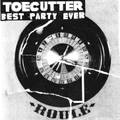 Toecutter / Best Party Ever