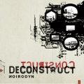 Noirodyn / Construct Deconstruct