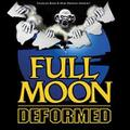 DEFORMER - FULL MOON DEFORMED