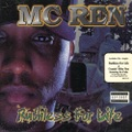 MC Ren / Ruthless For Life