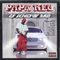 Papa Reu / U Know Me