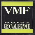 VMF / Pledge A Groovallegiance