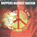 Rappers Against Racism / Key To Your Heart