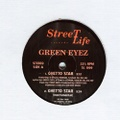 Green Eyez / Ghetto Star