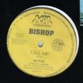 Bishop / Call Me
