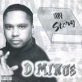 D Minus / My Story
