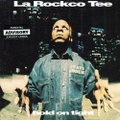 La Rockco Tee / Hold On Tight