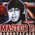 Master P. / Gangstaface