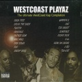 Westcoast Playaz / The Ultimate Westcoast Rap Compilation