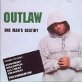 Outlaw / One Man's Destiny