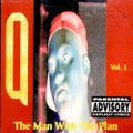 Q / The Man With The Plan Vol. 1