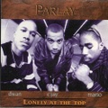 Parlay / Lonely At The Top