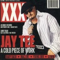 Jay Tee / A Cold Piece Of Work