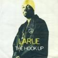 Larue / The Hook Up
