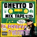 DJ Dopeman / Ghetto D Mix Tape Vol.3 It Was A Dope Day