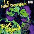 L.C. Lethal Conceptions / State Of Shock