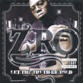 Z-Ro / Let The Truth Be Told