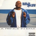 Ray Luv / A Pronce In Exile