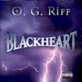 O.G. Riff / Blackheart