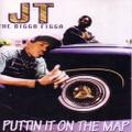 JT The Bigga Figga / Puttin It On The Map