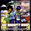 Soopafly / Dat Whoopty Woop