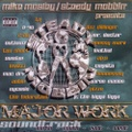 Mike Mosiey / Major Work Soundtrack