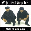 ChristSyde / Now Is The Time