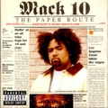 Mack 10 / The Paper Route
