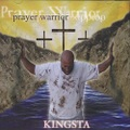 Kingsta / Prayer Warrior