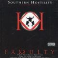 Fakkulty / Southern Hostilty