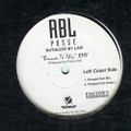 RBL Posse / Rutheless By Law