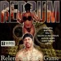 Redrum / Relentless 2 Da Game