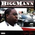 Bigg Mann / Shyne Tyme