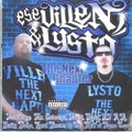 Ese Villen & Lysto / The Next Chapter