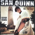 San Quinn / I Give You My Word