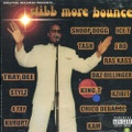 Wolfpac Records / Still More Bounce