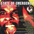 State Of Emergency / Society In Crisis Vol.1