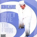Kokane / Don't Bite The Funk Volume One