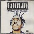 Coolio / Fantastic Voyage
