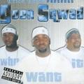 Goon Sqwad / Who Want It