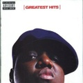 The Notorious B.I.G. / Greatest Hits