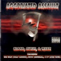 Aggrivated Assault / Blood Sweat & Tearz